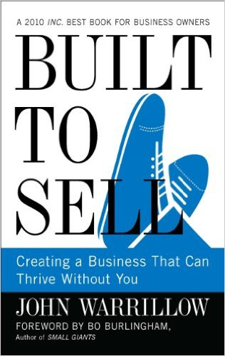 Built to Sell is one of the best business books for entrepreneurs