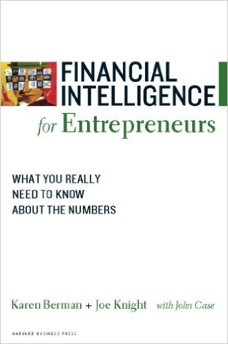 Financial Intelligence for Entrepreneurs is one of the best business books for entrepreneurs
